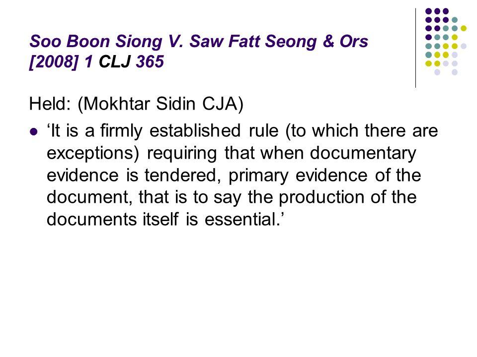 Soo Boon Siong V. Saw Fatt Seong & Ors [2008] 1 CLJ 365